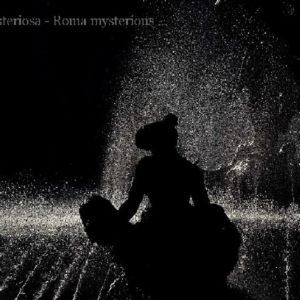 """Roma misteriosa..."" - ""Mysterious Rome ..."""